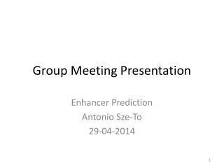 Group Meeting Presentation