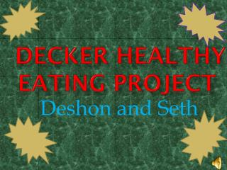 Decker Healthy Eating Project