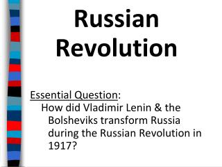 Russian Revolution Essential  Question :