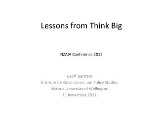 Lessons from Think Big NZAIA Conference 2012