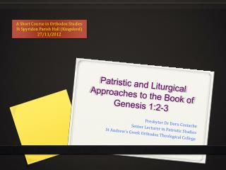 Patristic and Liturgical Approaches to the Book of Genesis 1:2-3