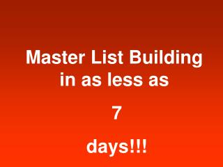 Master List Building in as less as 7 days