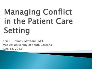 Managing Conflict in the Patient Care Setting