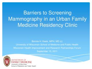 Barriers to Screening Mammography in an Urban Family Medicine Residency Clinic