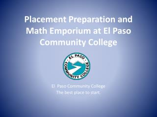 Placement Preparation and Math Emporium at El Paso Community College