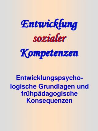 Entwicklung  sozialer  Kompetenzen