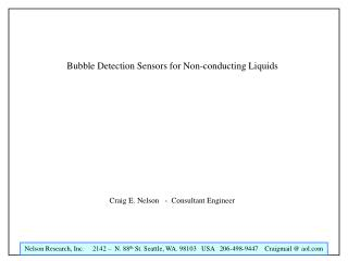 Bubble Detection Sensors for Non-conducting Liquids