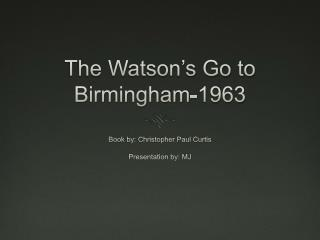 The Watson's Go to Birmingham-1963
