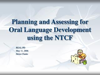 Planning and Assessing for Oral Language Development using the NTCF