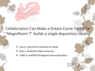 "Collaboration Can Make a Dream Come True: The ""Magnificent 7"" builds a single depository catalog"