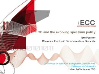 ECC and the evolving spectrum policy