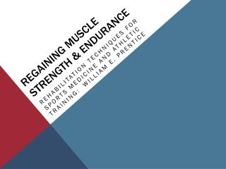Regaining Muscle Strength & Endurance