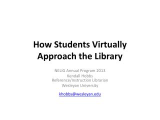 How Students Virtually Approach the Library