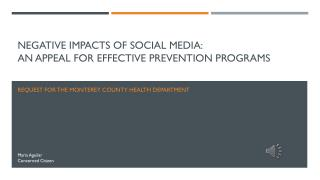 Negative impacts of social media:  an appeal for effective prevention programs