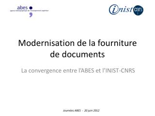 Modernisation de la fourniture de  documents