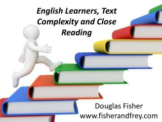 English Learners, Text Complexity and Close Reading