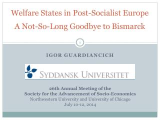Welfare States in Post-Socialist  Europe  A  Not-So-Long Goodbye to  Bismarck