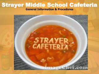 Strayer Middle School Cafeteria