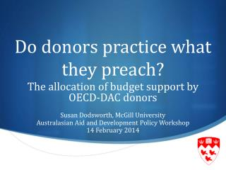 Do donors practice what they preach?