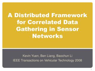 A Distributed Framework for Correlated Data Gathering in Sensor Networks