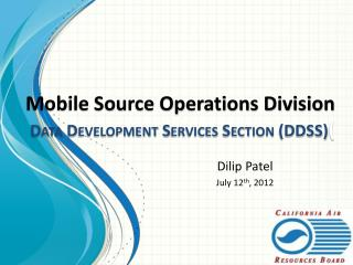 Mobile Source Operations Division Data Development Services Section (DDSS) (