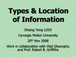 Types & Location of Information