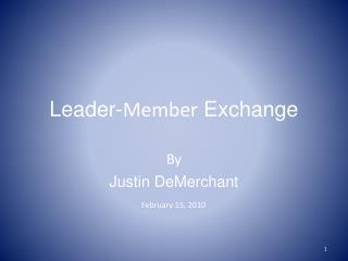 Leader- Member  Exchange