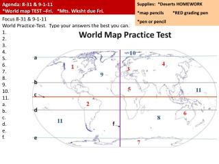 Agenda: 8-31 & 9-1-11 *World map TEST –Fri.   *Mts.  Wksht  due Fri.