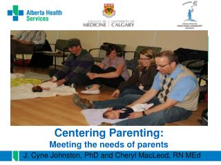 Centering Parenting:  Meeting the needs of parents