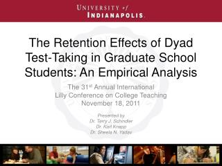 The Retention Effects of Dyad Test-Taking in Graduate School Students: An Empirical Analysis