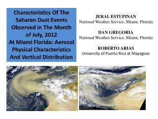 JERAL ESTUPINAN National Weather Service, Miami, Florida DAN GREGORIA