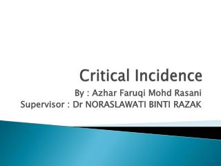 Critical Incidence