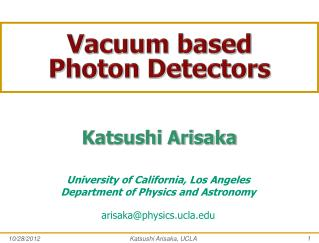 Vacuum based Photon Detectors