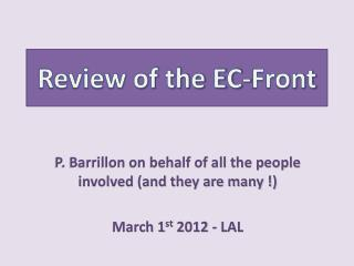 Review of the EC-Front