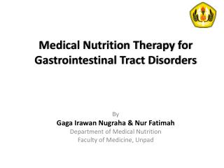 Medical Nutrition Therapy for  Gastrointestinal  Tract Disorders