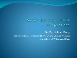 Serving Homeless  Students (Project Hope)