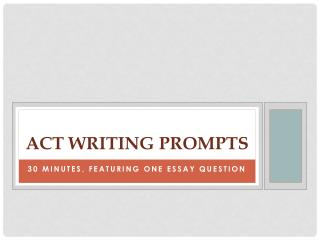 ACT Writing prompts