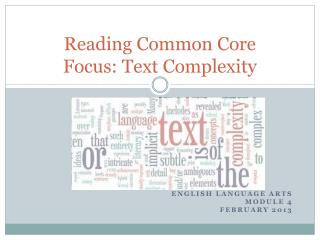 Reading Common Core Focus: Text Complexity