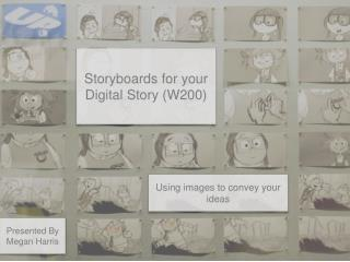 Storyboards for your Digital Story (W200)