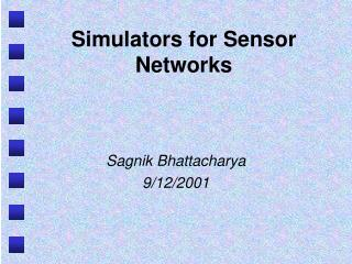 Simulators for Sensor Networks