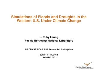Simulations of Floods and Droughts in the Western U.S. Under Climate Change