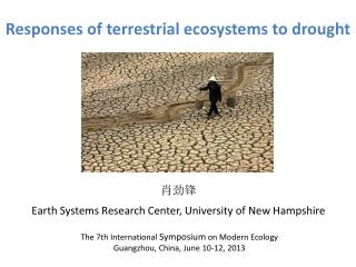 Responses of terrestrial ecosystems to  drought