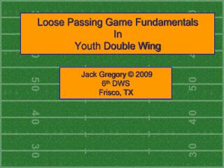 Loose Passing Game Fundamentals In Youth Double Wing