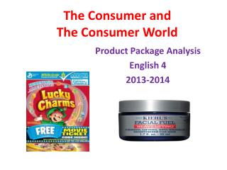 The Consumer and  The Consumer World