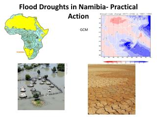 Flood Droughts in Namibia- Practical Action