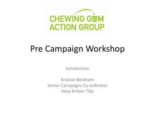 Pre Campaign Workshop