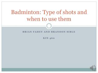 Badminton: Type of shots and when to use them