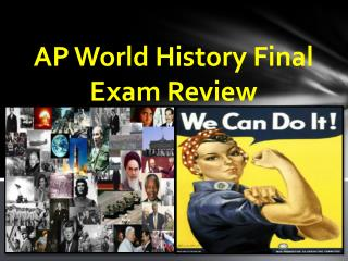AP World History Final Exam Review