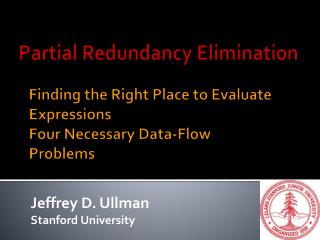 Finding the Right Place to Evaluate Expressions Four Necessary Data-Flow Problems
