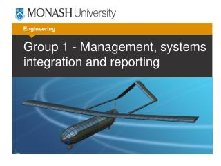 Group 1 -  Management, systems integration and reporting